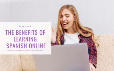 The benefits of learning Spanish online (with a personal teacher)